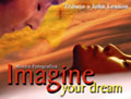 MAGINE YOUR DREAM - PHOTO EXHIBITION
