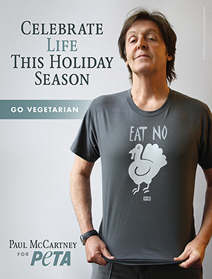 "PAUL MCCARTNEY VEGETARIAN CAMPAIGN ""CELEBRATE LIFE"""